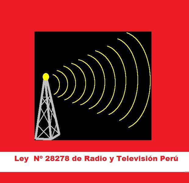 Ley Nº 28278 de Radio y Televisión Perú